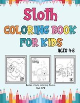 Sloth Coloring Book for Kids Ages 4-8