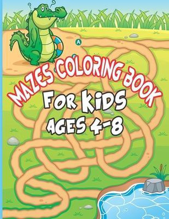 Mazes Coloring book for Kids Ages 4-8