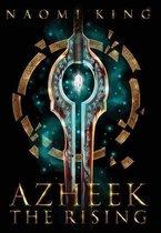 Azheek: The Rising