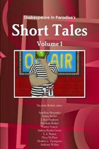 Shakespeare in Paradise's Short Tales Vol. I