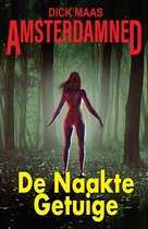 Amsterdamned 1 -   De Naakte Getuige