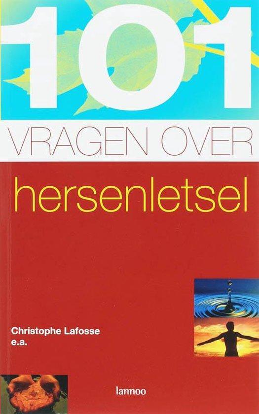 Cover van het boek '101 vragen over hersenletsel' van C. Lafosse en  Lafosse