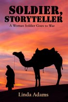Omslag Soldier, Storyteller: A Woman Soldier Goes to War