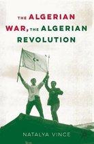 The Algerian War, The Algerian Revolution