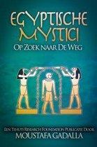 Egyptische Mystici: Op Zoek naar De Weg