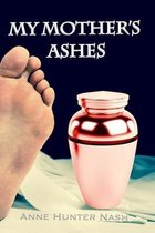 My Mother's Ashes