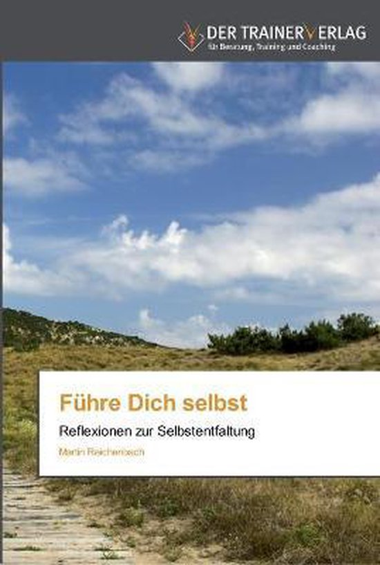 Fuhre Dich selbst