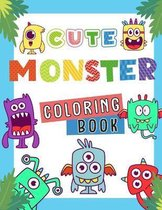 Cute Monster Coloring Book: Easy and Big Coloring Books for Toddlers