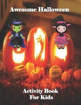 Awesome Halloween Activity Book For Kids