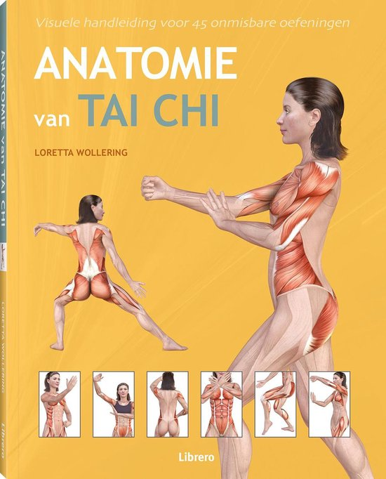 Boek cover Anatomie van tai chi van Loretta Wollering (Paperback)