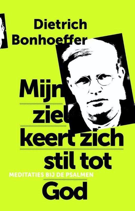 Mijn ziel keert zich stil tot God - Dietrich Bonhoeffer | Readingchampions.org.uk