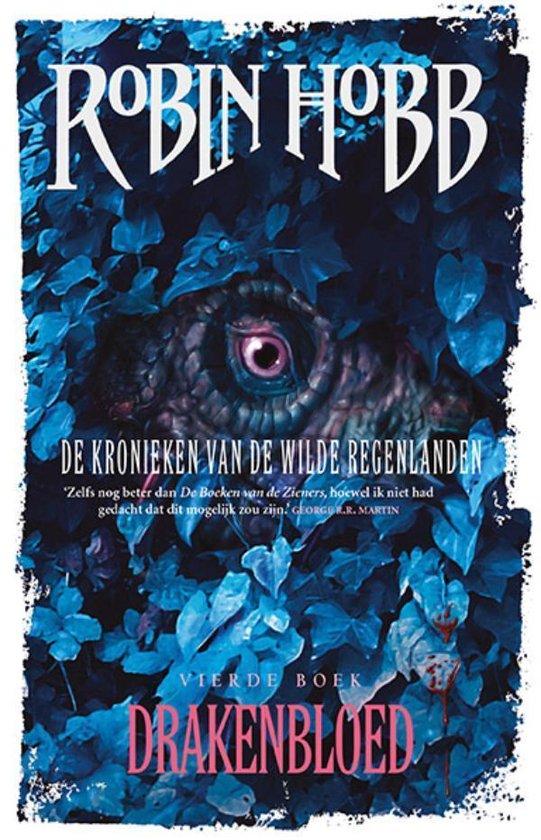 De Kronieken van de Wilde Regenlanden 4 - Drakenbloed - Robin Hobb   Fthsonline.com