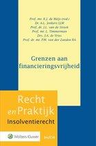 Recht en Praktijk - Insolventierecht InsR14 -   Grenzen aan Financieringsvrijheid