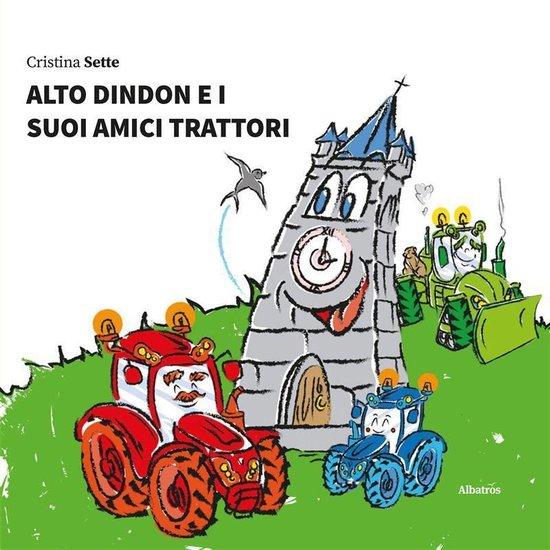 Alto Dindon e i suoi amici trattori