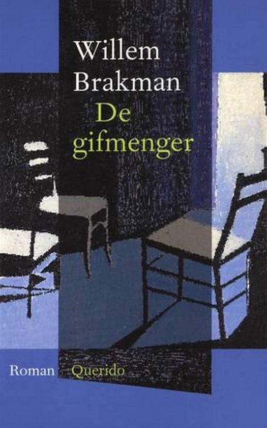 De Gifmenger - Willem Brakman |