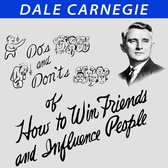 Do's and Don'ts of How to Win Friends and Influence People