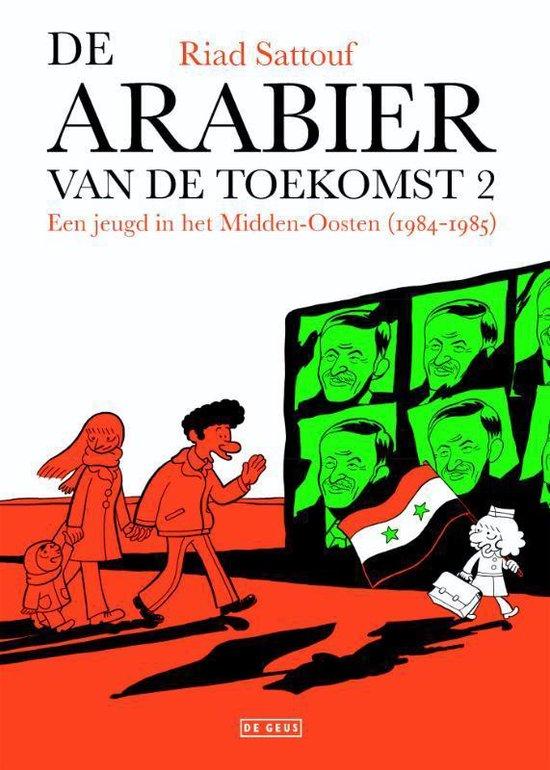 De Arabier van de toekomst 2 - Een jeugd in het Midden-Oosten (1984-1985) - Riad Sattouf |