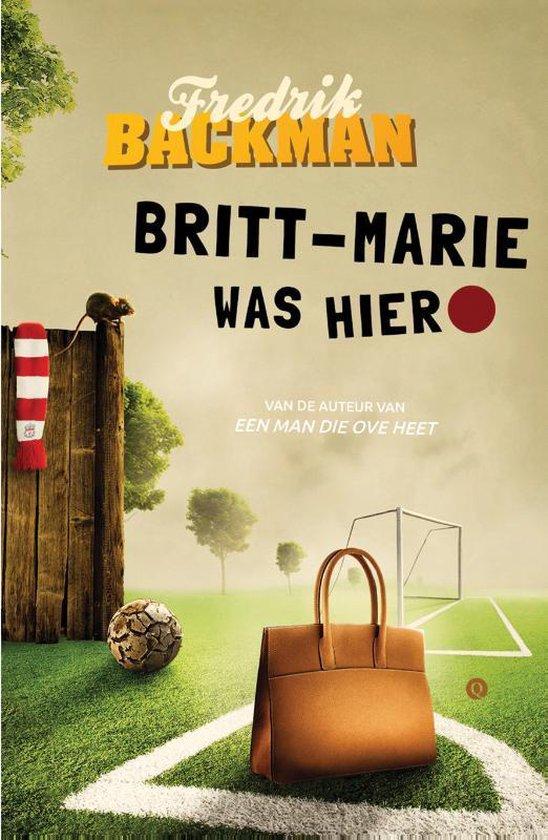 Britt-Marie was hier - Fredrik Backman  