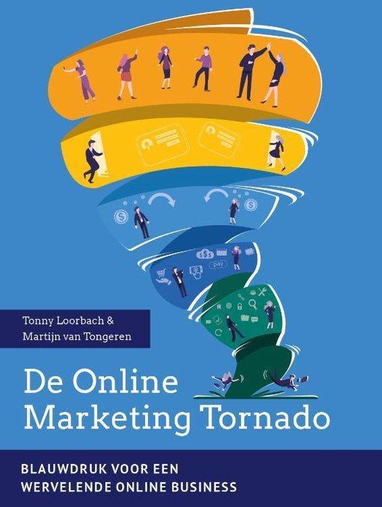 Boek cover De Online Marketing Tornado van Tonny Loorbach (Paperback)