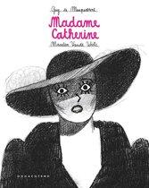 Madame Catherine