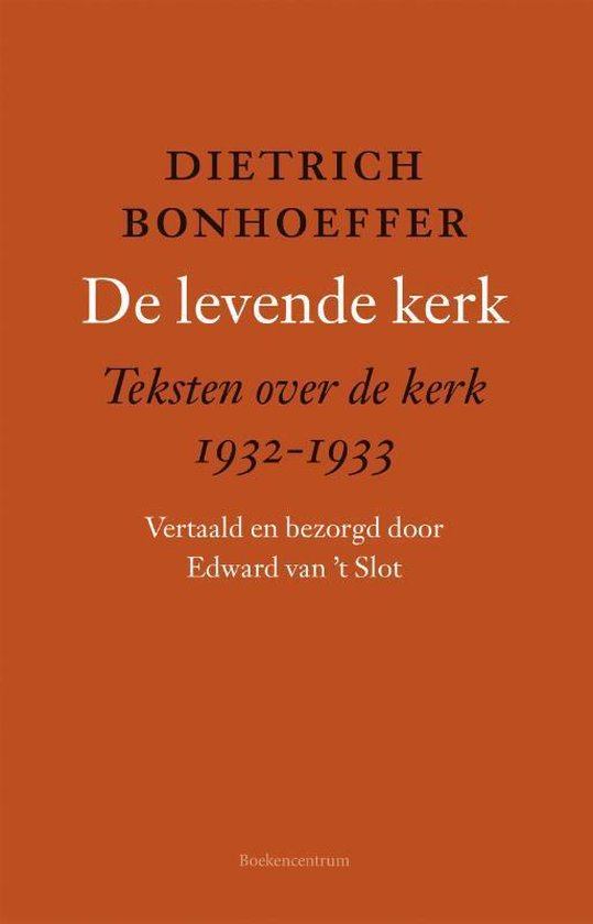 De levende kerk - Dietrich Bonhoeffer   Fthsonline.com