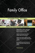 Family Office A Complete Guide - 2019 Edition