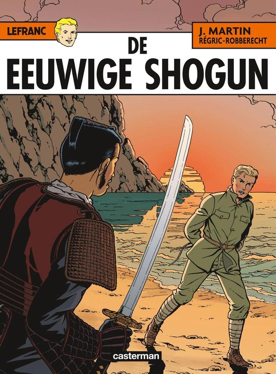 Lefranc 023 De eeuwige shogun - Jacques Martin |