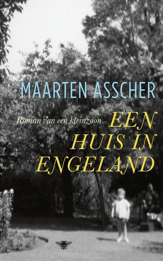 Een huis in Engeland - Maarten Asscher |