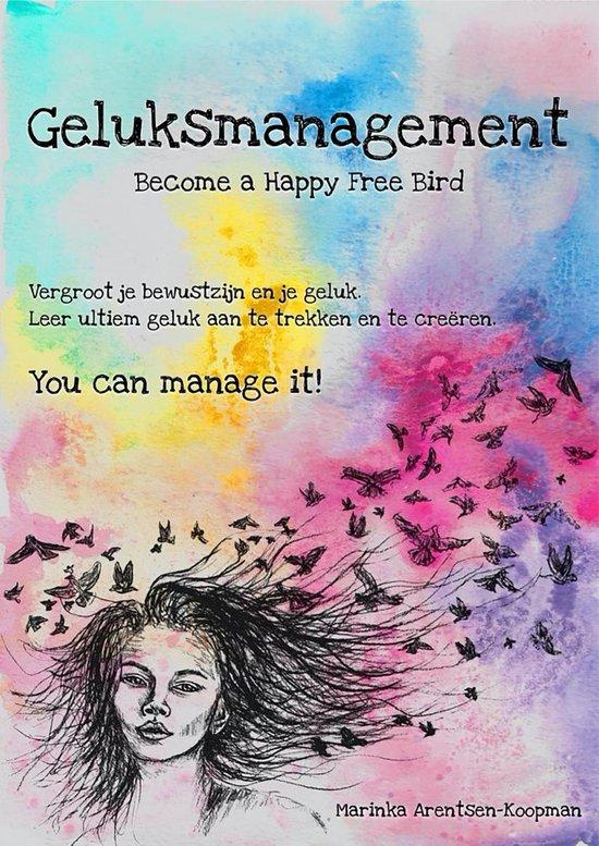 Geluksmanagement - Marinka Arentsen Koopman | Fthsonline.com