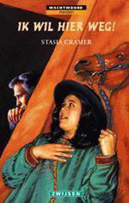 Ik Wil Hier Weg - Stasia Cramer pdf epub