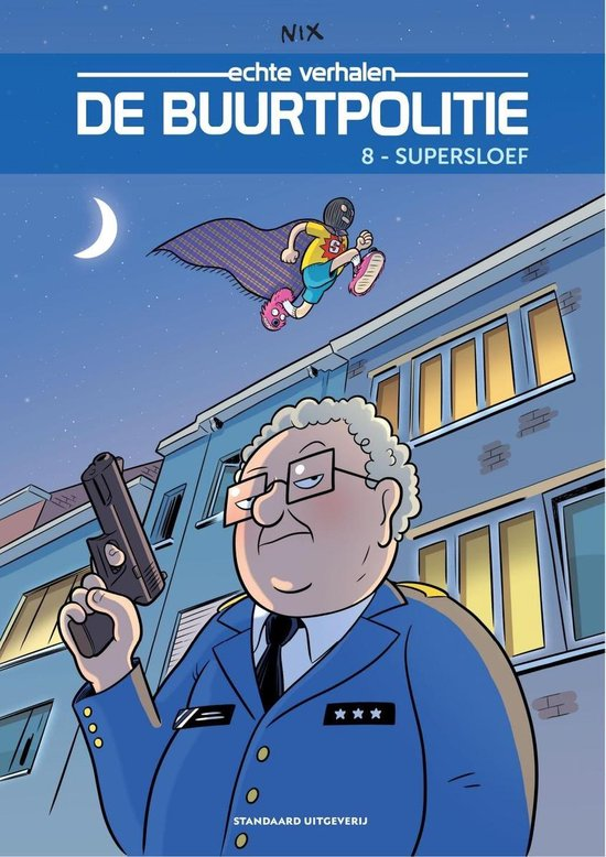 De Buurtpolitie 08 - Supersloef - Nix  