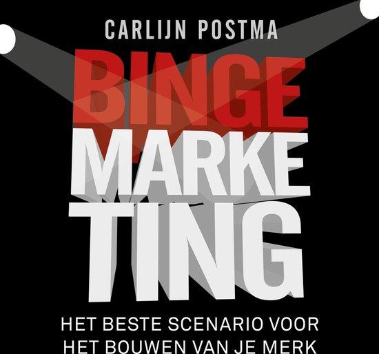 Bingemarketing - Carlijn Postma pdf epub