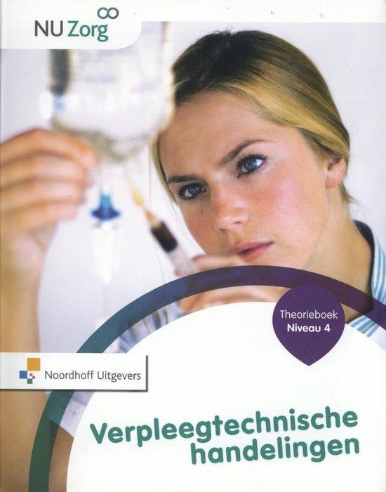 NU Zorg - Verpleegtechnische handelingen Niveau 4 Theorieboek - Anneke Ormel |