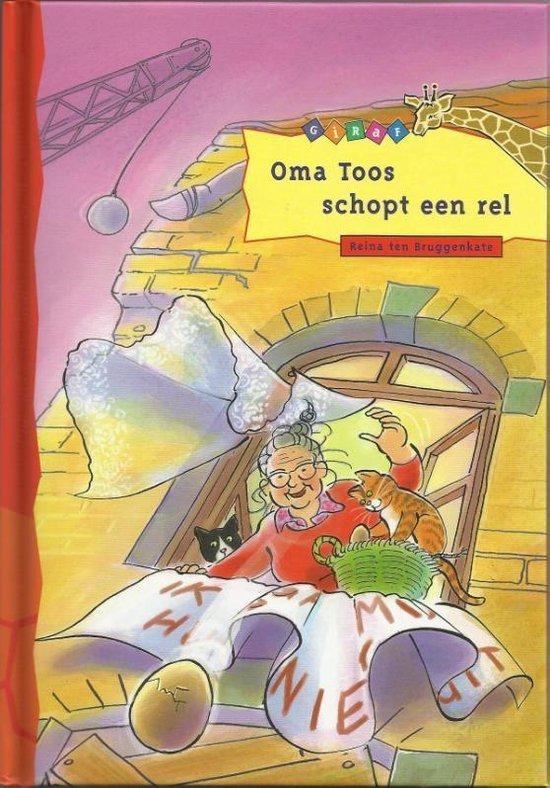 Giraf - Oma Toos schopt een rel - Reina Ten Bruggenkate |