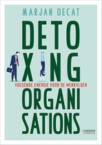 Detoxing organisations