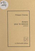Amers pour le silence
