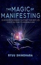 The Magic of Manifesting