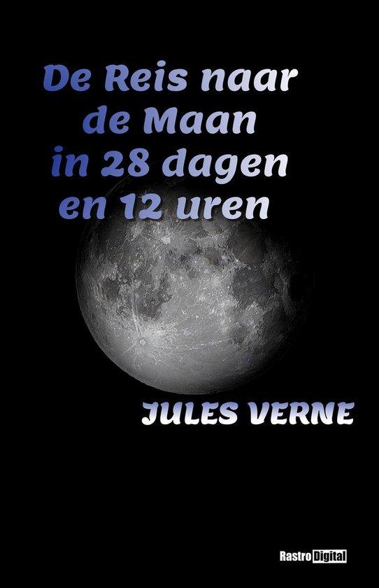 De Reis naar de Maan in 28 dagen en 12 uren - Jules Verne pdf epub