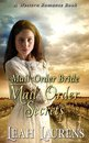 Mail Order Brides - Mail Order Secrets (A Western Romance Book)