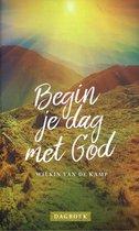 Begin je dag met God
