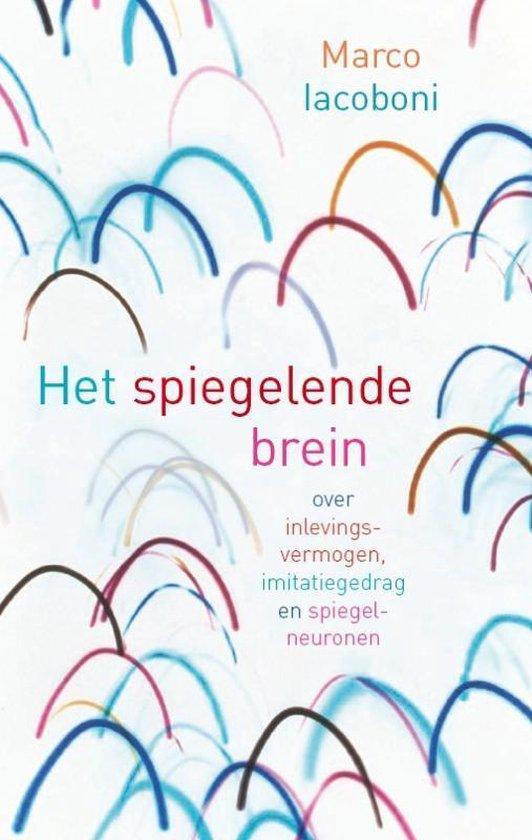 Het spiegelende brein - M. Iacoboni   Fthsonline.com