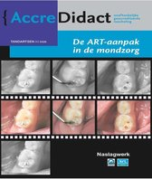 AccreDidact TA2020-1 -   De ART-aanpak in de mondzorg