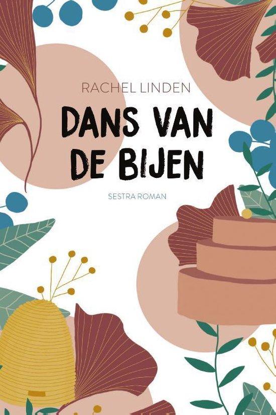 Dans van de bijen - Rachel Linden | Fthsonline.com