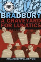 A Graveyard for Lunatics