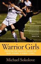 Warrior Girls