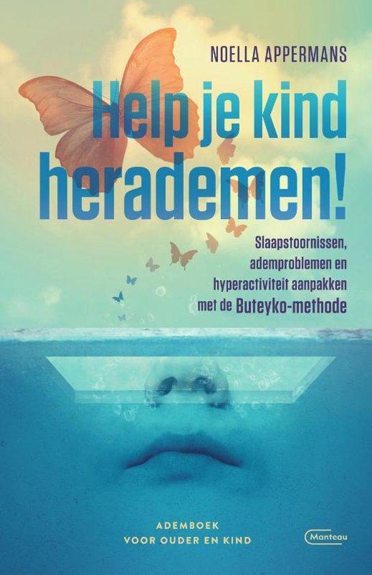 Help je kind herademen! - Noella Appermans | Fthsonline.com
