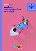 Verpleeg-, verzorgingshuizen Thuiszorgdeel 1 niveau 4 Werkboek