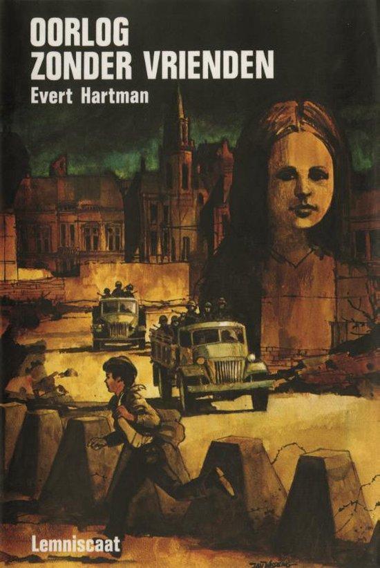 Boek cover Oorlog zonder vrienden van Evert Hartman (Hardcover)