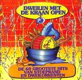 Dweilen met de kraan open - De 60 grootste hits van stoeprand en dweilorkesten