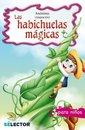Habichuelas mágicas, Las